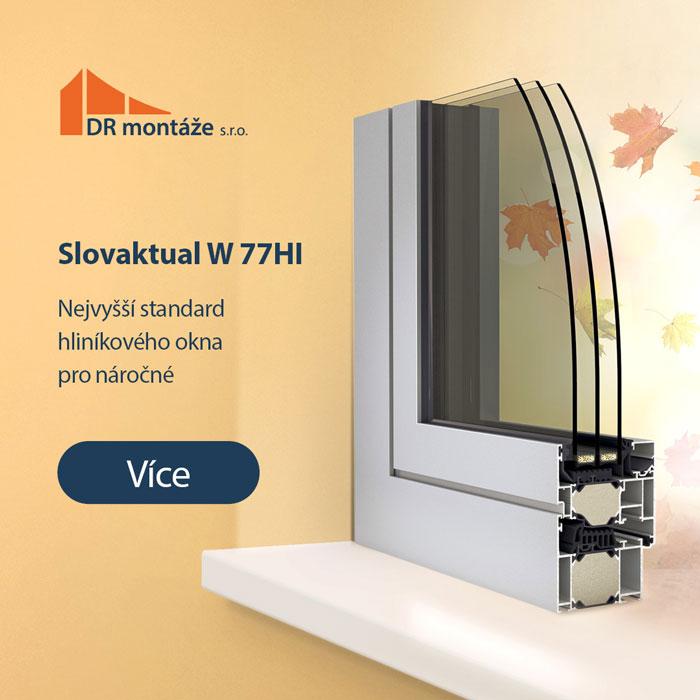 Hliníkové okno Slovaktual W77 HI